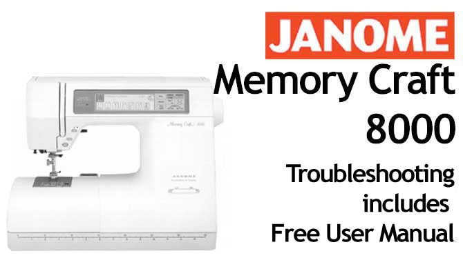 Troubleshooting Janome MC 8000